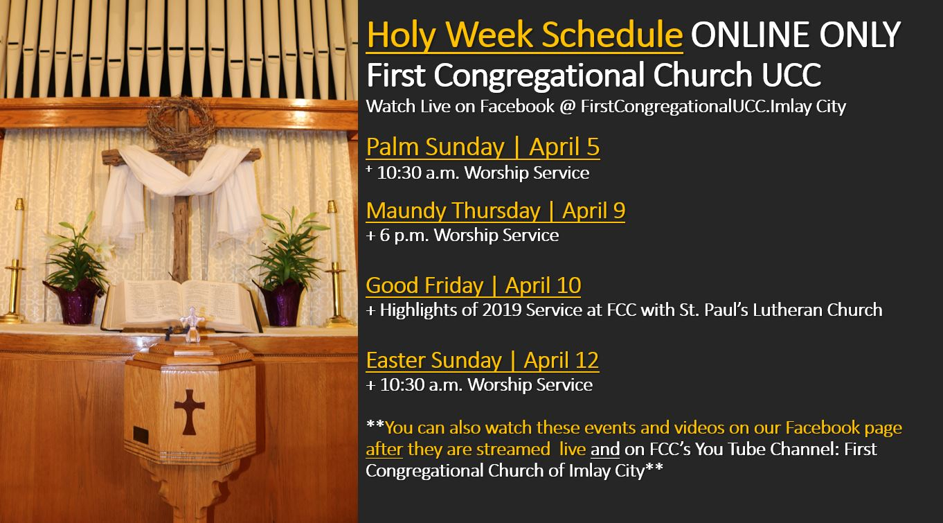 Holy Week First Congregational United Church of Christ, Imlay City, Michigan